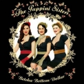 Puppini Sisters, The - Betcha Bottom Dollar '2006