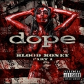 Dope - Blood Money (Part 1) '2016