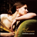 Madeleine Peyroux - Half The Perfect World '2006