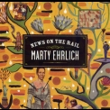 Marty Ehrlich - News On The Rail '2005