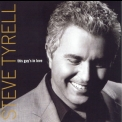 Steve Tyrell - This Guy's In Love '2003