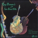 Ray Brown - Ray Brown's New Two Bass Hits '1991