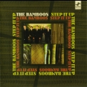 Bamboos, The - Step It Up '2006