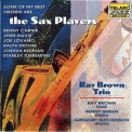 Ray Brown - Some Of My Best Friends Are...the Sax Players '1996