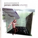 James Zabiela - Renaissance Utilities (CD1) '2005