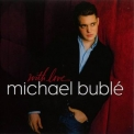 Michael Buble - With Love '2006