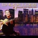 Chuck Loeb - #1 Smooth Jazz Radio Hits '2009
