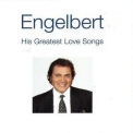 Engelbert Humperdinck - His Greatest Love Songs '2004