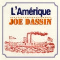 Joe Dassin - L'Amerique '1995