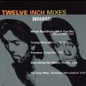 Wham! - Twelve Inch Mixes '1992
