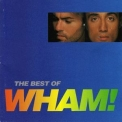 Wham! - If You Were There (the Best Of Wham!) '1997