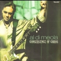 Al Di Meola - Consequence Of Chaos '2006