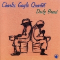 Charles Gayle Quartet - Daily Bread '1998