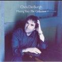 Chris De Burgh - Missing You: The Collection '2004