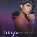 Fantasia - Back To Me '2010