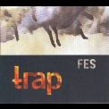 Flat Earth Society - Trap '2002
