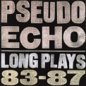 Pseudo Echo - Long Plays 83-87 '1990