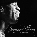Bernard Allison - Chills & Thrills '2008