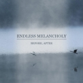 Endless Melancholy - Before, After '2012