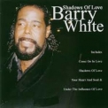 Barry White - Shadows Of Love '2000