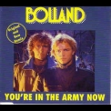Bolland & Bolland - Youґre In The Army Now (Single) '1985