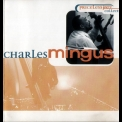 Charles Mingus - Priceless Jazz Collection '1997