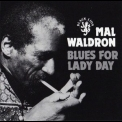 Mal Waldron - Blues For Lady Day '1973