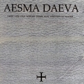 Aesma Daeva - Here Lies One Whose Name Was Written In Water '2000