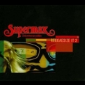 Supermax - Reggaesize It 2 '2009