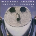 Weather Report - Forecast: Tomorrow '2006