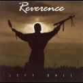 Jeff Ball - Reverence '1998