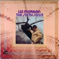 Lee Morgan - The Sixth Sense '1967
