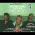 Michael Learns To Rock - Take Me To Your Heart '2004