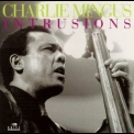 Charles Mingus - Intrusions '2005