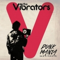 Vibrators, The - Punk Mania: Back To The Roots '2014