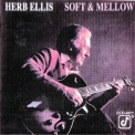 Herb Ellis - Soft And Mellow '1978