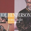 Joe Henderson - So Near, So Far (musings For Miles) '1993