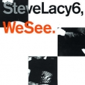 Steve Lacy - We See '1992