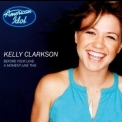 Kelly Clarkson - Before Your Love/a Moment Like This '2002