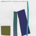 Portico Quartet - Knee-deep In The North Sea '2007