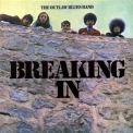Outlaw Blues Band, The - Breaking In '1969