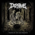Deprive - Temple Of The Lost Wisdom '2016