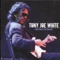 Tony Joe White - Take Home The Swamp '2006
