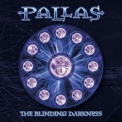 Pallas - The Blinding Darkness '2003