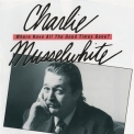 Charlie Musselwhite - Where Have All The Good Times Gone ? '1992