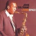 John Coltrane - Living Space '1998