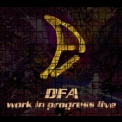 D.F.A. - Work In Progress Live '2001