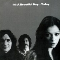It's A Beautiful Day - ...today '1973