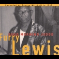 Furry Lewis - Good Morning Judge '2003