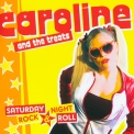 Caroline & The Treats - Saturday Night, Rock & Roll '2012